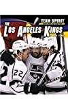 img - for Los Angeles Kings (Team Spirit) book / textbook / text book
