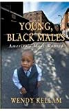 Wendy Kellam Young, Black Males America's Most Wanted