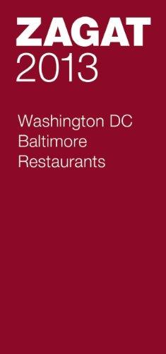 2013 Washington DC/Baltimore Restaurants (Zagat Washington Dc/Baltimore Restaurants)