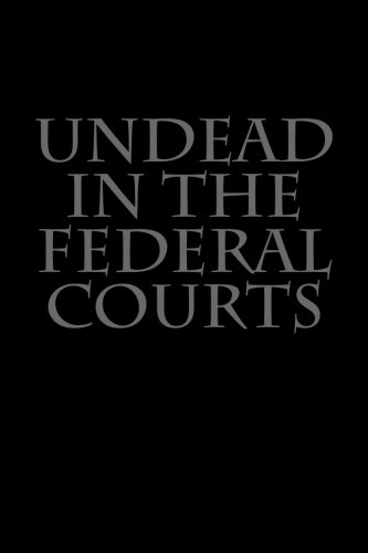 undead in the federal courts