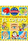 El Cuerpo/ the Body (Diccionario Del Por Que Y Como/ Dictionary of Why and How) (Spanish Edition)
