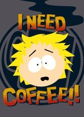 I NEED COFFEE!