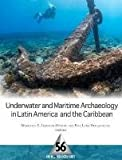 img - for Underwater and Maritime Archaeology in Latin America and the Caribbean (One World Archaeology) book / textbook / text book
