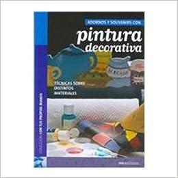 Adornos y souvenirs con pintura decorativa/ Souvenirs with