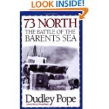 73 North: Battle of the Barents Sea (0436377527) by Pope, Dudley