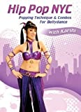 Hip Pop NYC: Popping Technique & Combos for [DVD] [Import]