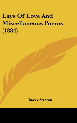 Lays Of Love And Miscellaneous Poems (1884)