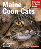 img - for Maine Coon Cats: Everything about Purchase, Care, Nutrition, Health, and Behavior by Carol Himsel D.V.M. Daly, Karen Leigh Davis, Michele Earle-Bridges (Illustrator) book / textbook / text book