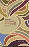 UNA HISTORIA INCOMPRENSIBLE Y OTROS RELATOS (Spanish Edition) (9879108906) by Redon, Odilon