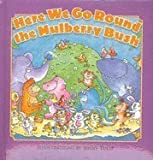 img - for Here We Go Round the Mulberry Bush book / textbook / text book