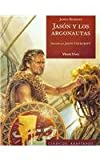 Jason Y Los Argonautas / Jason and the Golden Fleece (Clasicos Adaptados / Adapted Classics) (Spanish Edition)