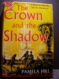 The Crown and the shadow; the story of…