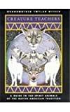 img - for Creature Teachers: A Guide to the Spirit Animals of the Native American Tradition book / textbook / text book