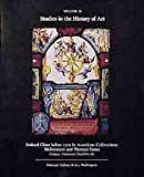 img - for Stained Glass before 1700 in American Collections. Studies in the History of Art. Volume 28. Corpus Vitrearum Checklist III - Midwestern and Western States. (Catalogue - Decorative Arts - Silver) book / textbook / text book