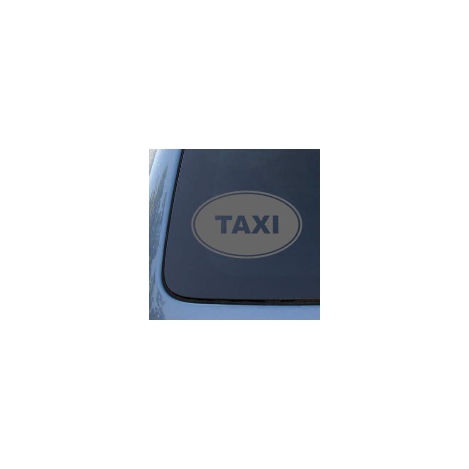 TAXI EURO OVAL   Cab   Vinyl Car Decal Sticker #1900  Vinyl Color Silver