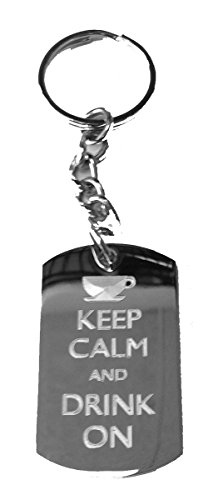 Keep Calm and Drink On Cup - Metal Ring Key Chain Keychain
