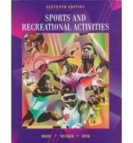 Sports & Recreational Activities, by Dale Mood, Judith E. Rink, Frank F. Musker