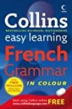 Collins Easy Learning French Grammar (Collins Easy Learning Dictionaries)