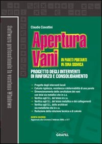 Apertura vani in pareti portanti in zona sismica. Con CD-ROM