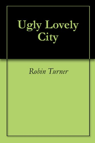Ugly+Lovely+City