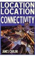LOCATION LOCATION CONNECTIVITY