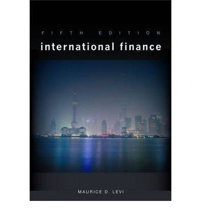 [(International Finance )] [Author: Maurice D. Levi] [Jun-2009], by Maurice D. Levi
