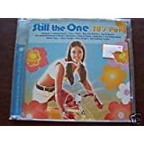 Still the One 70s Pop - Mix Your Style - Original Artists and Recordsings.