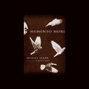 Memento Mori | [Muriel Spark]