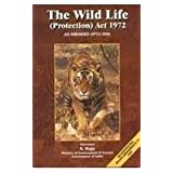 Wildlife Protection Act 1972 as Amendments Upto 2006