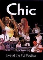 Chic - Live at the Fuji Festival