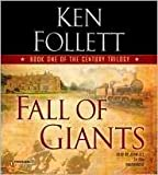 (FALL OF GIANTS)FALL OF GIANTS BY FOLLETT, KEN[AUTHOR]Compact disc{Fall of Giants} on 2010
