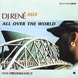 All Over the World DJ Rene