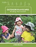 Outdoor Playscapes: Breaking New Ground