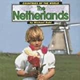 The Netherlands (Countries of the World)