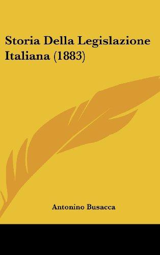 Storia Della Legislazione Italiana (1883)