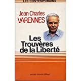 img - for Les Trouv res de la libert  book / textbook / text book