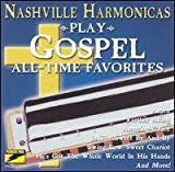 Plays Gospel All Time Favorites Nashville Harmonicas