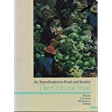 The Cultural Feast: An Introduction to Food and Societyby Carol A. Bryant