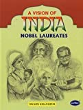 Nobel Laureates (A Vision of India)