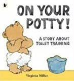 Virginia Miller On Your Potty!