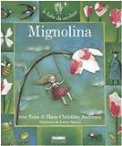 Mignolina. Con Cd Audio