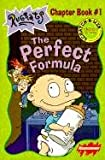 Perfect Formula (Rugrats Chapter Books) (061315939X) by Willson, Sarah