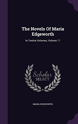 The Novels Of Maria Edgeworth: In Twelve Volumes, Volume 11