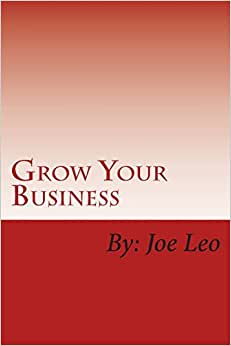 Grow Your Business: Proven Marketing Tips And The Use Of Social Media