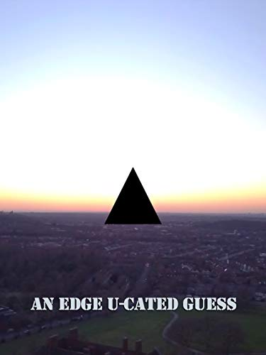 An Edge U-Cated Guess