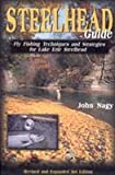 Steelhead Guide: Fly Fishing Techniques & Strategies for Lake Erie Steelhead