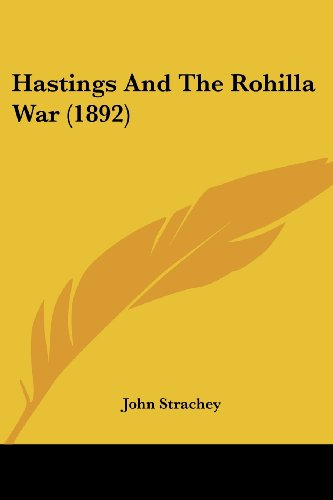 Hastings and the Rohilla War (1892)