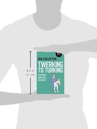 Twerking to Turking: 2