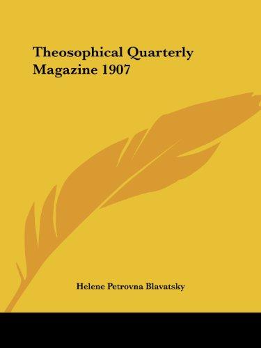 Theosophical Quarterly Magazine 1907