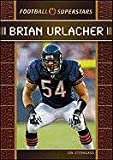 img - for Brian Urlacher (Football Superstars) book / textbook / text book